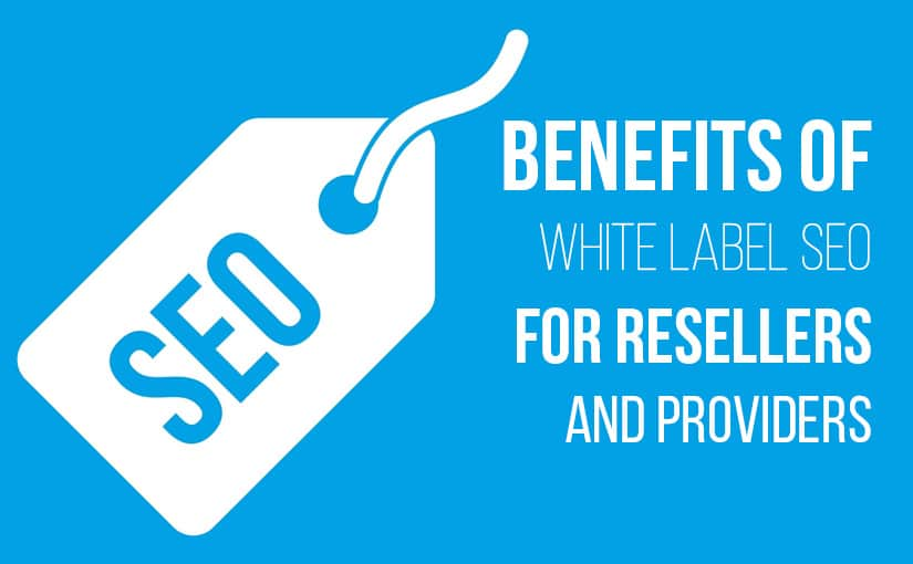 Benefit Of White Label SEO For Resellers and Providers - NetConnect