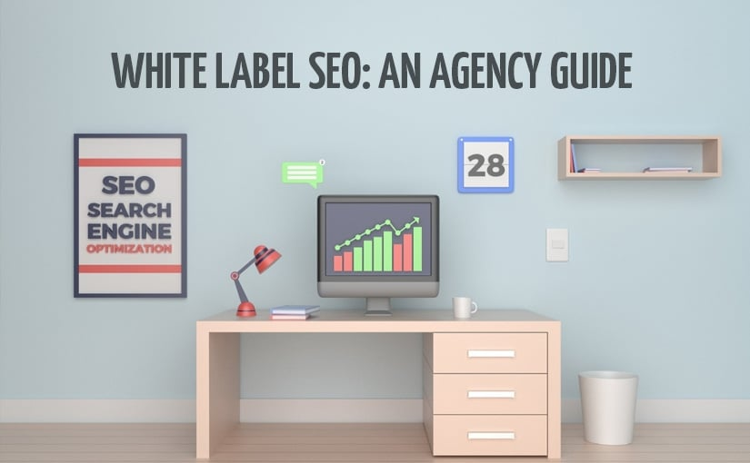 White Label SEO: An Agency Guide - NetConnect Digital Agency