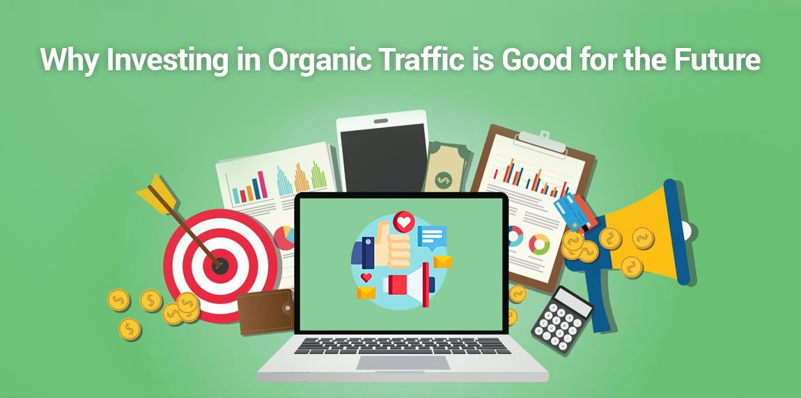 organic traffic is the future